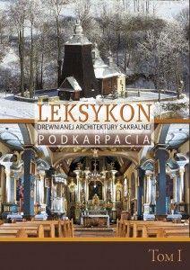 Leksykon_drewnianej_architektury_sakralnej_Pokarpacia