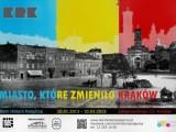Miasto które zmieniło Kraków
