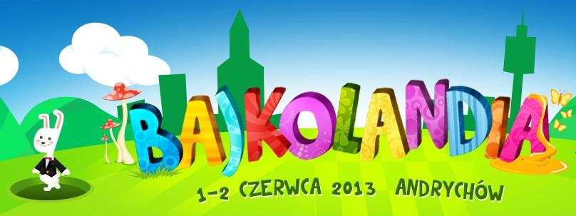 Bajkolandia 2013 Andrychów