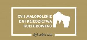 Małopolskie Dni Dziedzictwa Kulturowego 2015